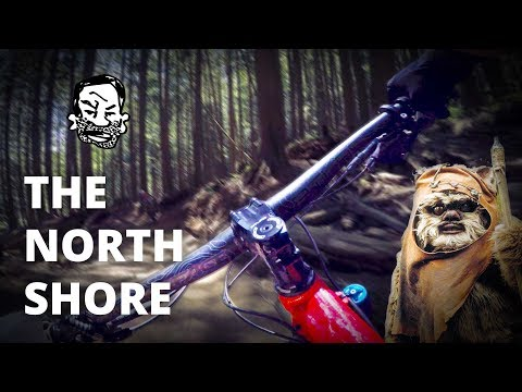 The North Shore - MTB trails built by Ewoks
