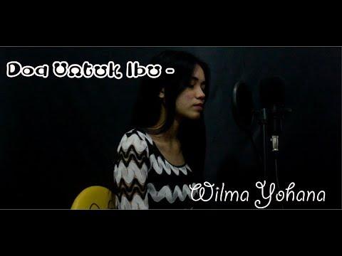 Doa Untuk Ibu - Ungu (Cover By Wilma Yohana)