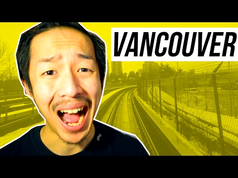 MOVING TO VANCOUVER? (TOP 5 REASONS WHY I HATE LIVING IN VANCOUVER)