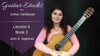 Lección 5, Book 3 by Julio S. Sagreras | Guitar Etudes with Gohar Vardanyan