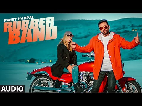 Preet Harpal: Rubber Band (AudioSong) | DJ Flow | Kabal Saroopwali | Latest Punjabi Songs 2018