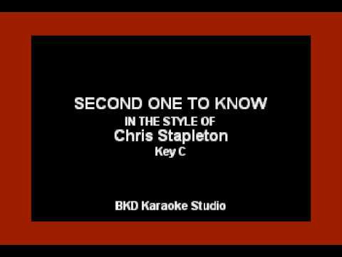 Second One To Know (In the Style of Chris Stapleton) (Karaoke with Lyrics)