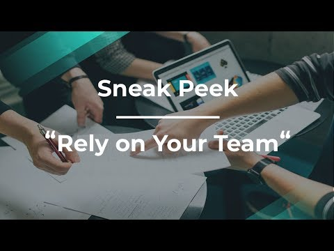 Sneak Peek: Rely on Your Team by Google Product Manager