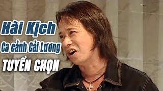 Những vở hài kịch - ca cảnh cải lương tuyển chọn | Liveshow Nghệ sĩ Phú Quý
