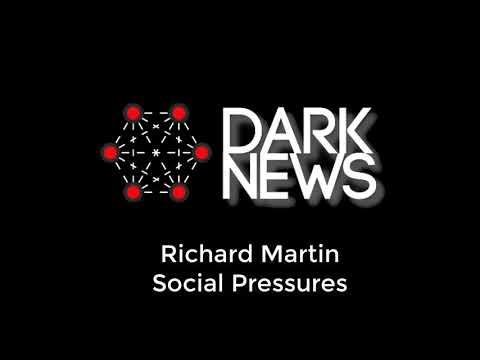 Dark News:  Rising Social Pressures