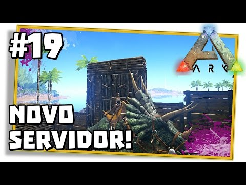 ARK Survival Evolved  19: SERVIDOR BRASILEIRO DE ARK E MONTANDO NO TRIKE