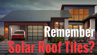 Remember Solar Roof Tiles?  Where Are They??