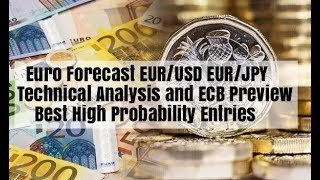 Forex Forecast EUR/USD EUR/JPY ECB Preview & Technical Analysis 25/10