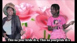 My Bride By 'bolanle Adeyemo