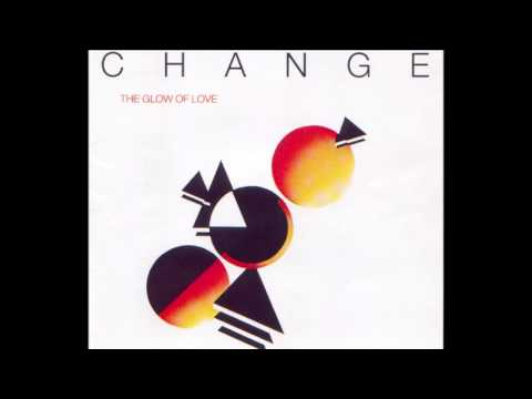 The Glow Of Love 1980 - Change