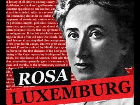 Rosa Luxemburg: Revolutionary and Internationalist