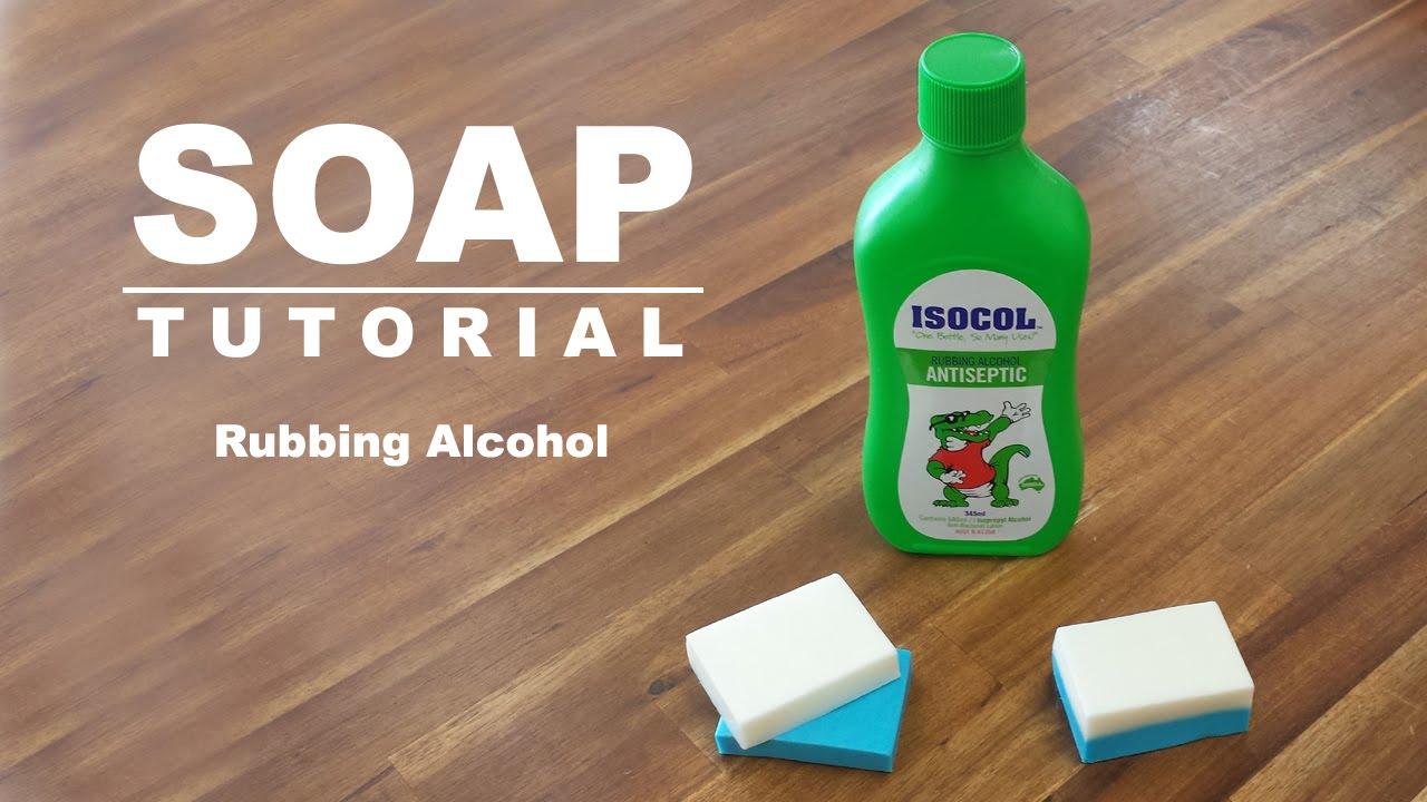 Rubbing Alcohol Test, Melt and Pour Soap