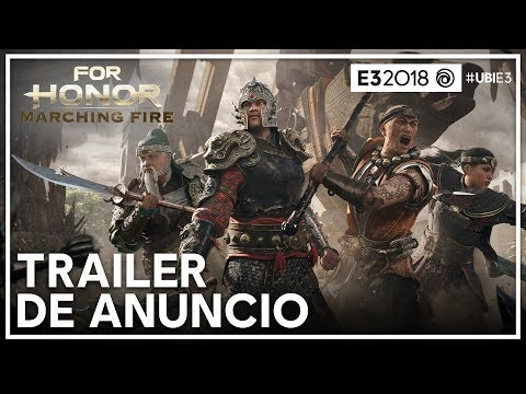 For Honor - Trailer de Anuncio Marching Fire E3 2018