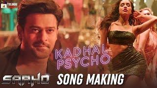 Saaho Movie Song MAKING Kadhal Psycho Song Prabhas Shraddha Kapoor Sujeeth SaahoSongs