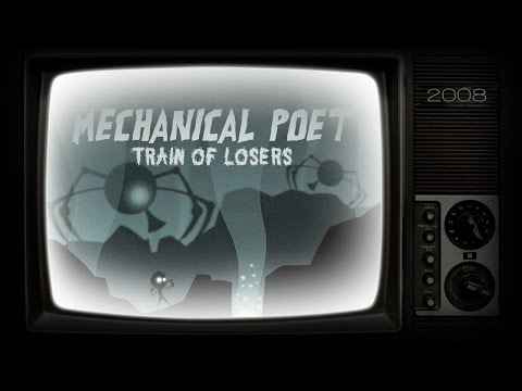 Mechanical Poet ▪ 2008 ▪ Train of Losers