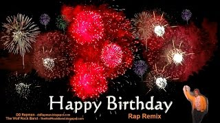 Happy Birthday Song Rap Remix - Fireworks Birthday Card - DD Rapman The Wolf Rock Band