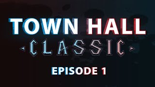 Ep.01 TownHall Classic: The Classic WoW Podcast