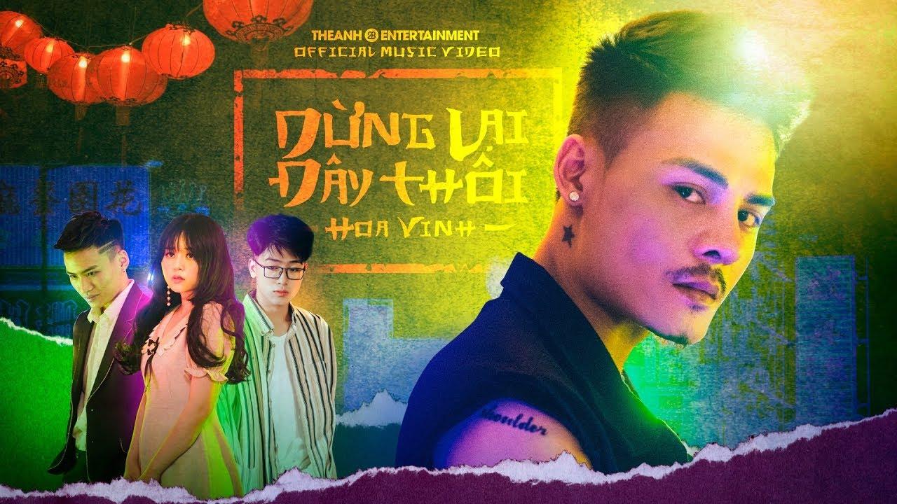 Dừng Lại Đây Thôi – Hoa Vinh   Official Music Video   #DLDT