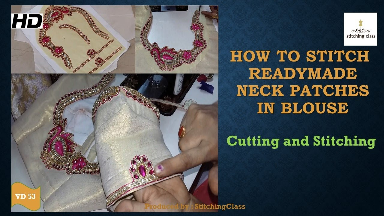 How To Stitch Readymade Neck Patches In Blouse Youtube