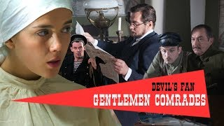 Gentlemen Comrades. TV Show. Episode 7 of 16. Fenix Movie ENG. Crime