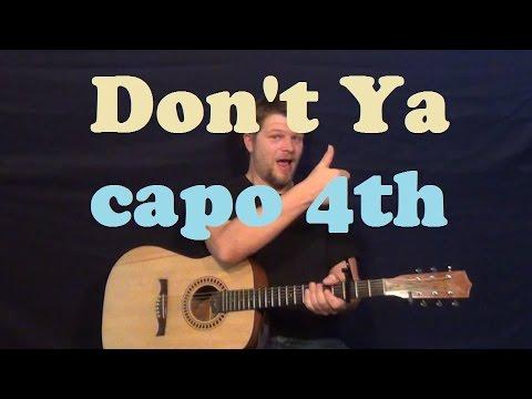 Don\'t Ya (Brett Eldredge) Easy Strum Guitar Lesson Capo 4th Fret How ...