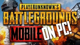 PUBG MOBILE (ENGLISH VERSION) - On PC plus Mouse and Keyboard!
