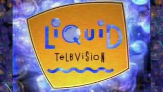 """Liquid Television"" Theme Song"