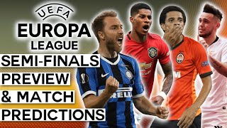 My 2020 Europa League SEMI-FINALS Preview (and Predictions)