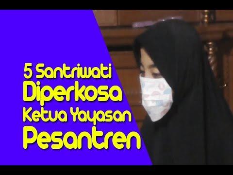 5 Santriwati Diperkosa Oleh Ketua Yayasan Pondok Pesantren Di Bandung Jawa Barat