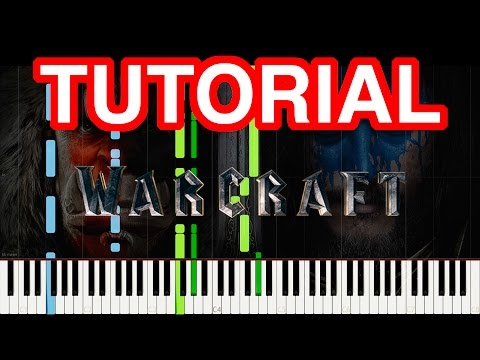 Warcraft - Main Theme | Piano Cover/Tutorial (Synthesia)