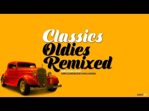 DJ Paulo Arruda  Classics Oldies Remixed