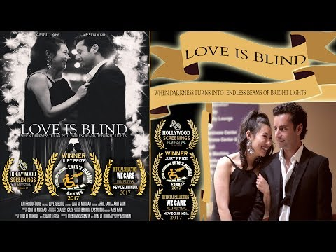 Love Is Blind (2016) | Short Film | (Arsi Nami | April Lam)