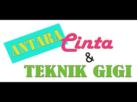 Short Movie ANTARA CINTA & TEKNIK GIGI full HD