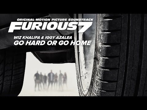 Wiz Khalifa & Iggy Azalea - Go Hard Or Go Home [Soundtrack Furious 7]