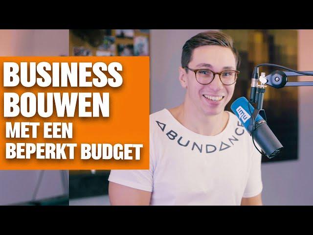 Business bouwen met een beperkt budget