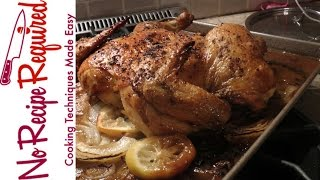 Fastest Way to Roast a Whole Chicken - NoRecipeRequired