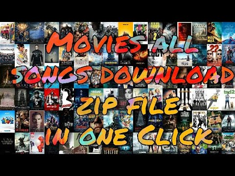 How To Download Movies All Song In Zip File On One Click