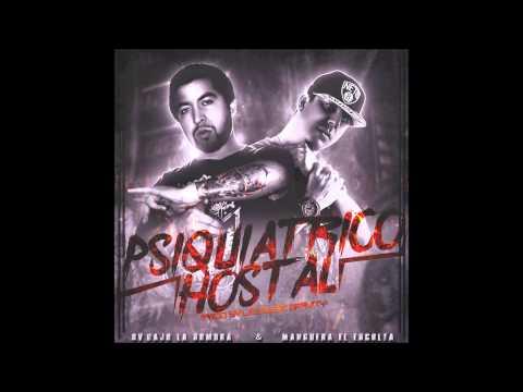Psiquiátrico Hostal - Manguera el Escolta - Sv.BajolaSombra - Prod. By Lez Music Gravity