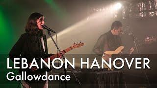Lebanon Hanover - Gallowdance | Live at Proxima, Warsaw