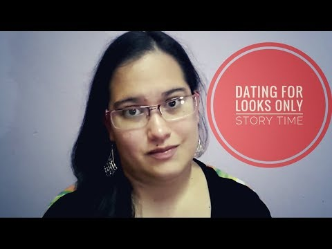 Story Time: Don't date someone for looks or validation - #SSSVEDA