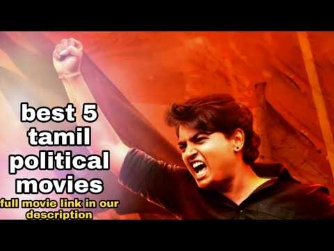 best-5-latest-tamil-political-movies-and-full-movie-download-link||-must-watch-movies-in-tamil