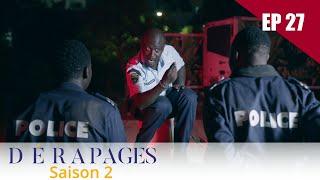 Dérapages - Saison 2 - Episode 27(100francs rek par WAVE 😎  - 77 174 23 44)