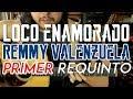 Loco Enamorado - Remmy Valenzuela - Tutorial - PRIMER REQUINTO - Como tocar en Guitarra