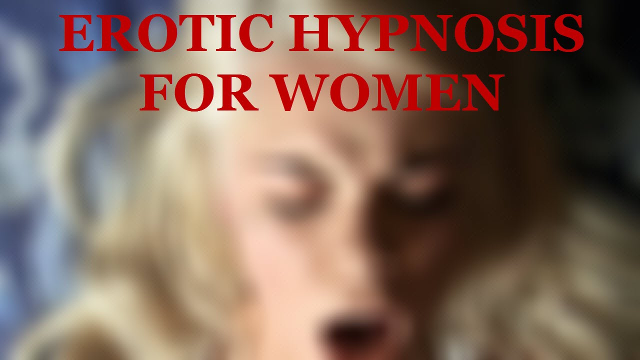 Free erotic hypnosis for women