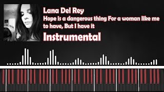 Baixar Lana Del Rey - Hope is a dangerous thing (Instrumental) Piano w/Lyrics