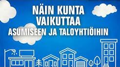 Näin kunta vaikuttaa asumiseen ja taloyhtiöihin