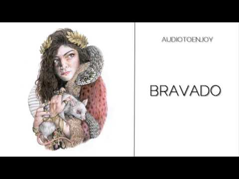 Lorde  Bravado Audio