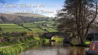 Easter Break on the Monmouthshire & Brecon Canal (Part 1)
