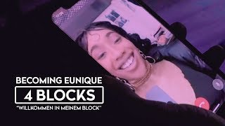 """Becoming Eunique ► 4 BLOCKS ◄ """"Willkommen in meinem Block"""