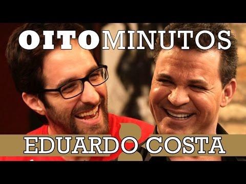 8 MINUTOS - EDUARDO COSTA